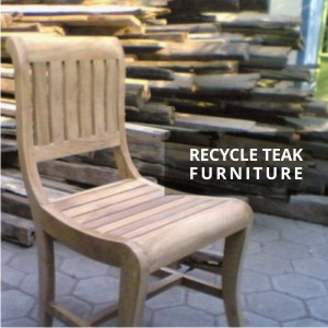 Recycle Teak Furniture